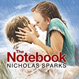 The Notebook: The Love Story to End All Love Stories